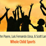 Latest Book: Beyond Winning: Smart Parenting in a Toxic Sports Environment
